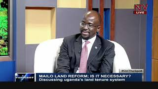 Is Mailo land reform necessary? | ON THE SPOT