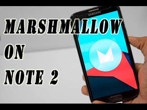 How to Install Marshmallow On Note 2