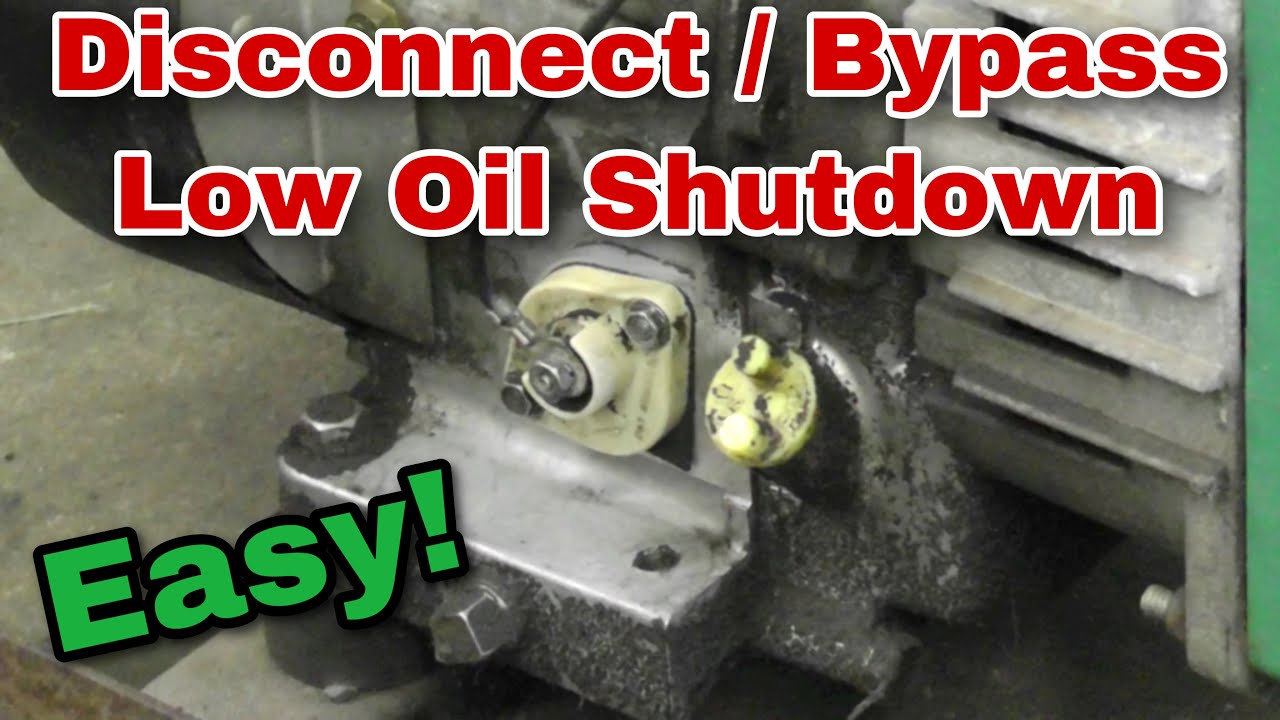 How To Disable Disconnect Bypass A Low Oil Shutdown Switch