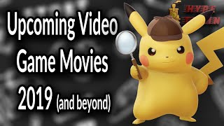 Upcoming Video Game Movies 2019 And Beyond | Hype Or Not