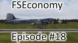 FSX | FSEconomy - Ep. #18 - DC-3 Nose Right Into the Pavement | DC-3