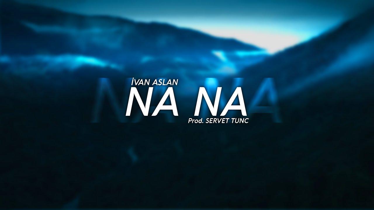 NA NA - Servet Tunç & İvan Aslan | Kurdish Trap (Official Lyric Video)