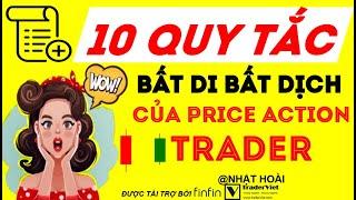 10 Quy Tắc Bất Di Bất Dịch Của Một Price Action Trader - Tiếp Theo