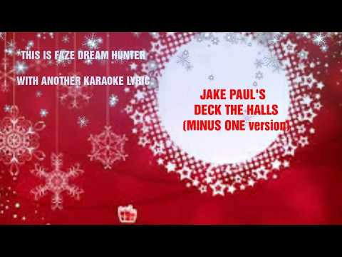 (MINUS 1)JAKE PAUL-DECK OF HALLS OFFICIAL LYRICS KARAOKE