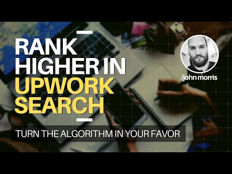 How to Rank Higher In the Upwork Search Results