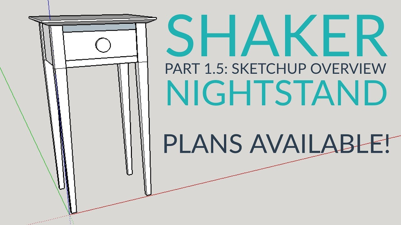 shaker night stand part 1 introduction layout and first cuts