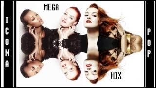 ICONA POP - 2015 Megamix