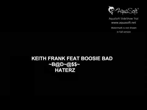 Keith Frank ft Lil Boosie  Haterz