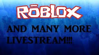 100 SUBSCRIBER SPECIAL LIVESTREAM!!!   Roblox  