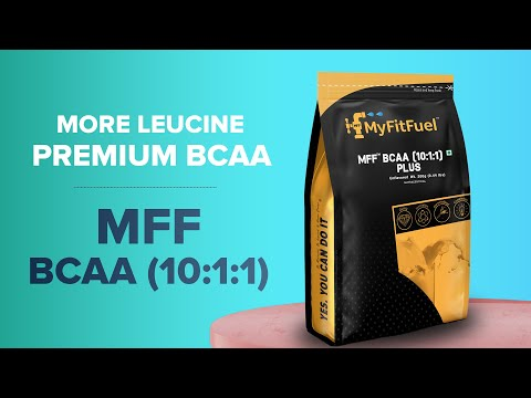 MFF BCAA (10:1:1) | Enhanced Muscle Booster | Advance Muscle Tissue Builder | 10 times Leucine
