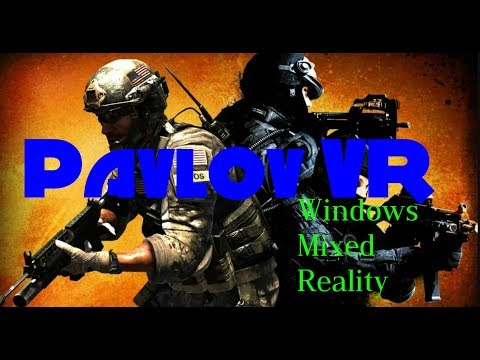 (Pavlov VR) The best FPS On Windows Mixed Reality so far