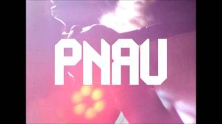 Watch Pnau Freedom video