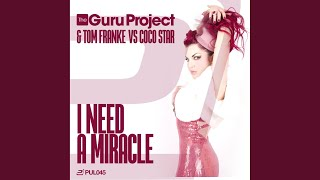 I Need a Miracle (Tommy MC Remix)