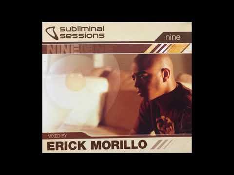 Erick Morillo Subliminal Sessions Vol 9 CD 1(Full Album)