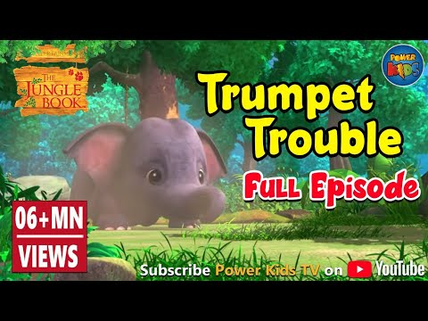 Jungle book Season 2 Episode 18 Trumpet...