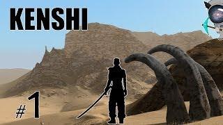 Kenshi ( 0.50.1 ) - #1 - Как я встретил Славика