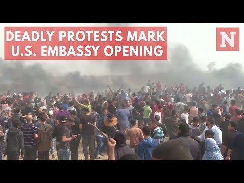 Dozens Killed In Mass Gaza Protests As U.S. Embassy Opens In Jerusalem