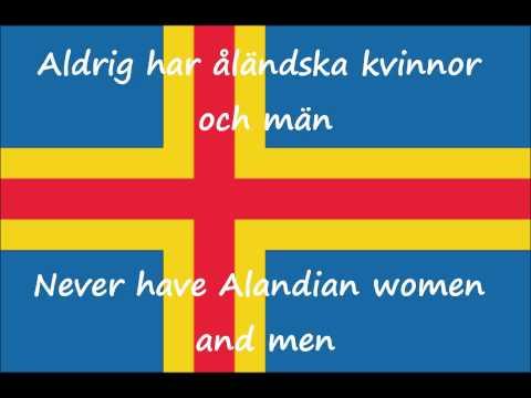 Ålänningens sång (Song of the Ålander) Åland Islands Anthem with lyrics