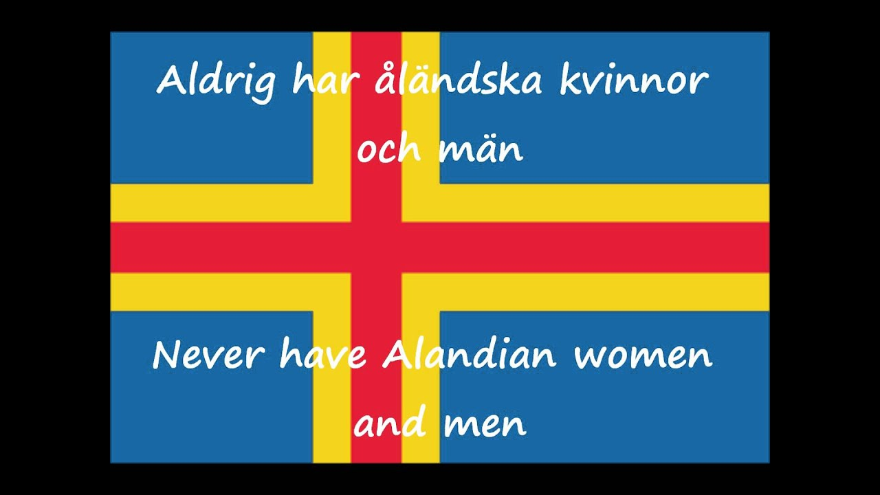 Ålänningens sång (Song of the Ålander) Åland Islands Anthem with lyrics