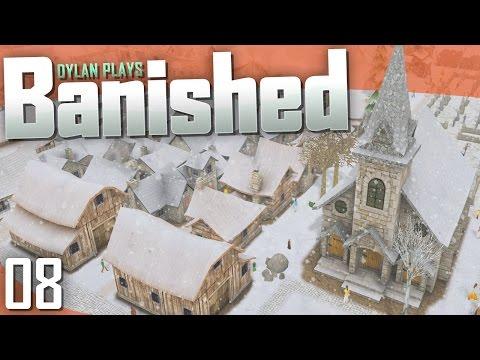 Banished | Part 8