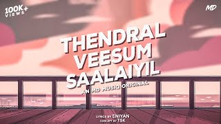 Thendral Veesum Saalaiyil - MD Musiq | Official Music Video