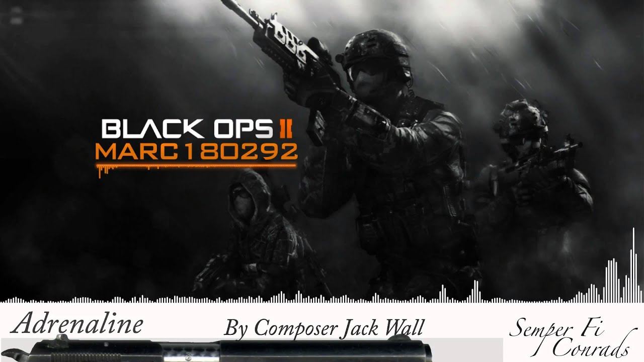 Black Ops 2 Soundtrack: Adrenaline