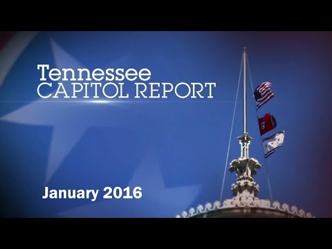 Tennessee Capitol Report - January 31, 2016