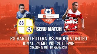 Download Video LAGA SERU Shopee Liga 1 di Jumat Malam! Barito Putera vs Arema FC - 25 Mei 2019 MP3 3GP MP4