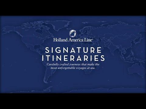 Holland America Line Signature Itineraries