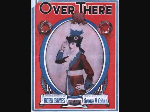 Nora Bayes - Over There (1917)