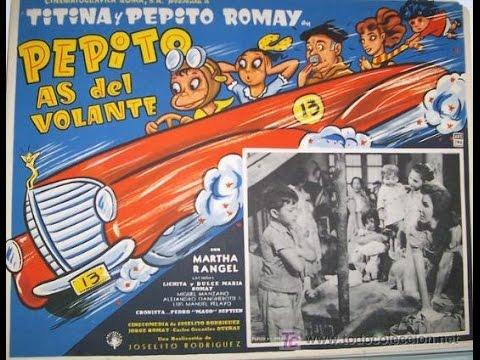 Ver Pepito As Del Volante (1957) Pelicula Completa Con Pepe Romay y Martha Rangel en Español