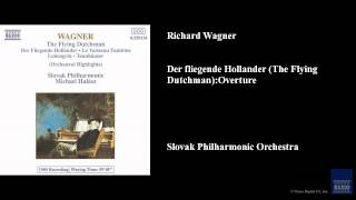 Richard Wagner, Der fliegende Hollander (The Flying Dutchman): Overture