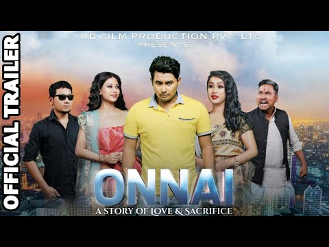 "Official Trailer ""ONNAI"" -A Story of Love and Sacrifice II Bodo Feature Film II RB FILM PRODUCTION"