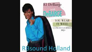 El Debarge - You Wear It Well (12 inch Clubmix) HQ+Sound