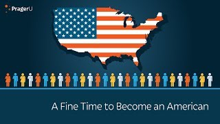 A Fine Time to Become an American