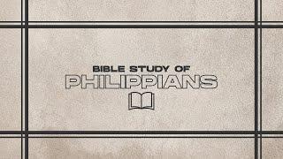 Philippians | Week Three