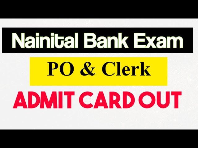 Nainital Bank PO Clerk Admit Card Out