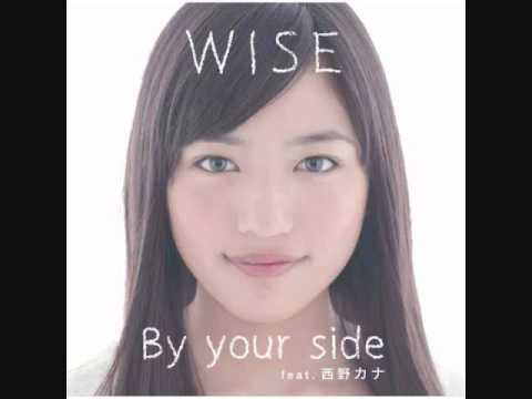 WISE Ft. Kana Nishino- By Your Side (Instrumental)