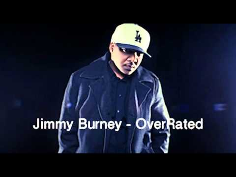 Jimmy Burney - OverRated