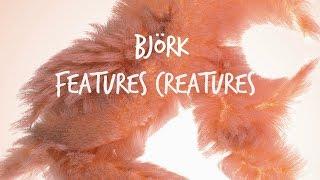 Björk - Features Creatures (English//Spanish)