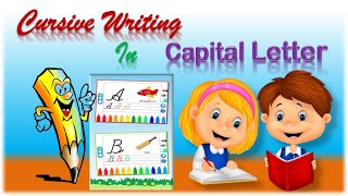 Cursive Writing || capital letters || For Beginners