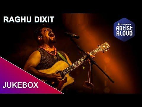 Best of Raghu Dixit | Jukebox 2019 | Artist Aloud
