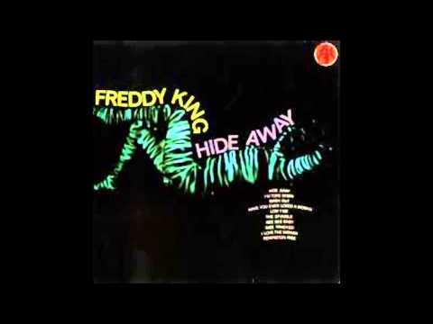 Freddie King - Hide Away - Full Vinyl Album
