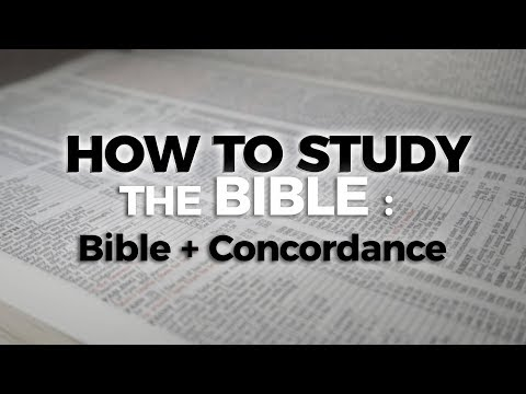How to Study the Bible: Bible+ Concordance