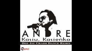ANDRE - KASIU KASIENKO /Audio Dee Jay Crash Dance Remix/ DISCO POLO