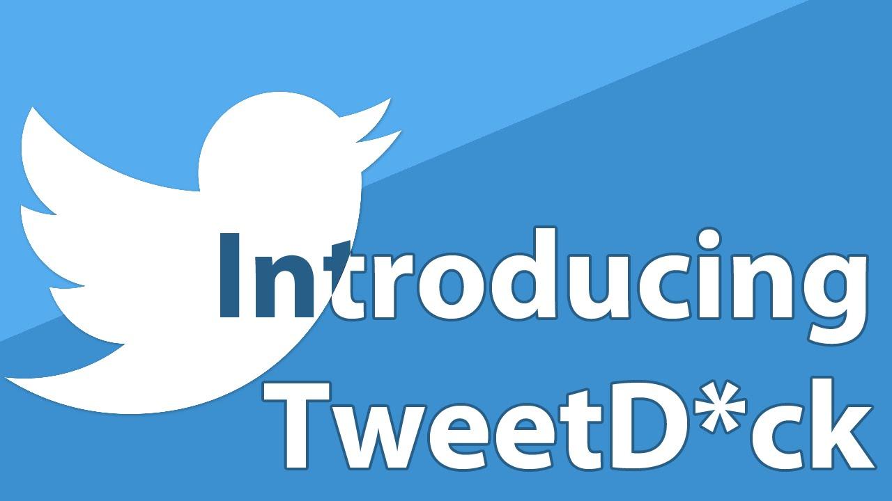 Announcing TweetD*ck, a TweetDeck client for Windows