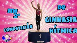 Mi segunda competición de GIMNASIA RÍTMICA./El mundo de Indy