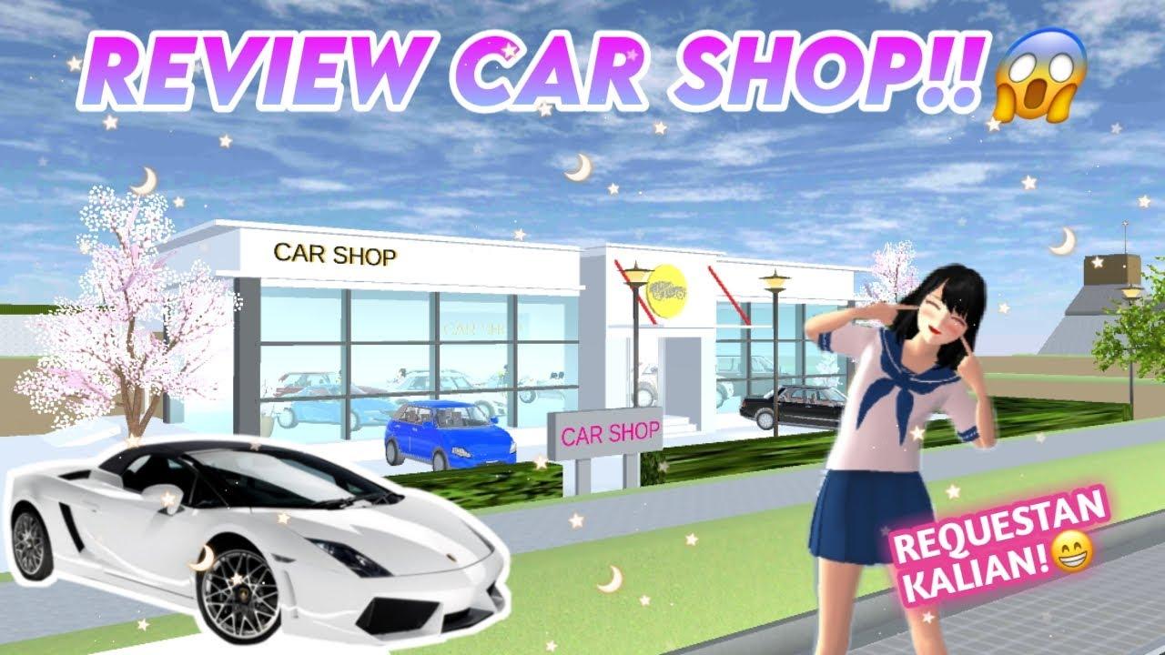 Download REVIEW CAR SHOP!!   SAKURA SCHOOL SIMULATOR