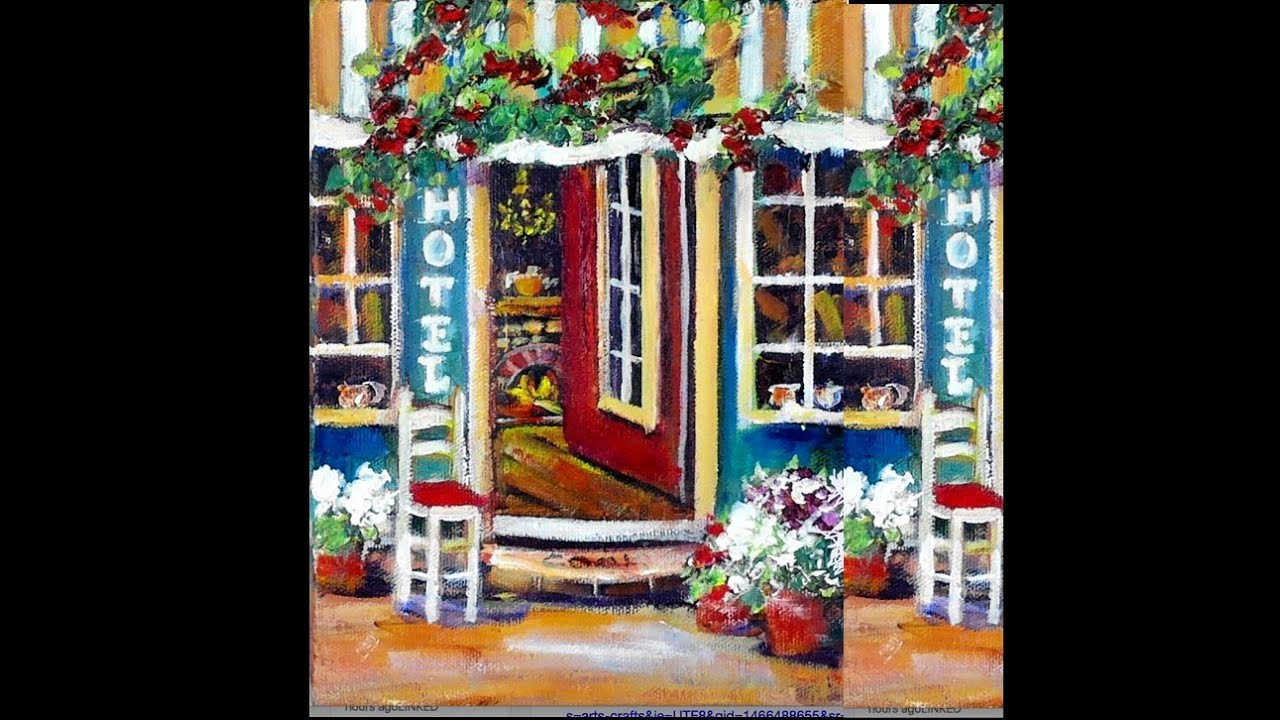How To Paint A Street Scene Village Hotel With Ginger Cook