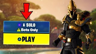 How To Get Into*BOT LOBBIES* in Fortnite Season 10! Fortnite Small Lobbies Glitch Season X!